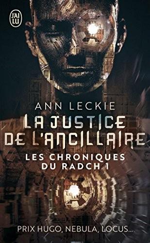 La justice de l'ancillaire (français language, 2017, J'ai lu)