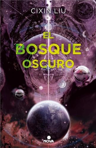 El bosque oscuro (Spanish language, 2017, Nova)