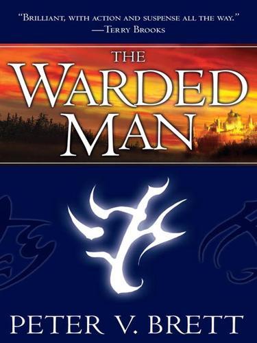 The Warded Man (2009, Random House Publishing Group)