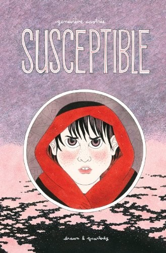 Susceptible (2013, Drawn and Quarterly)