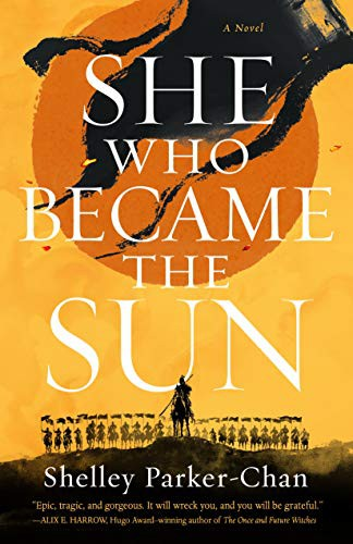 She Who Became the Sun (hardcover, 2021, Tor Books)