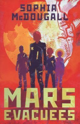 Mars Evacuees (2014, Egmont UK Ltd)