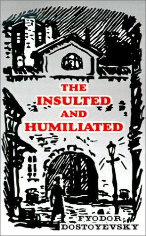 The Insulted and Humiliated (2000, University Press of the Pacific)