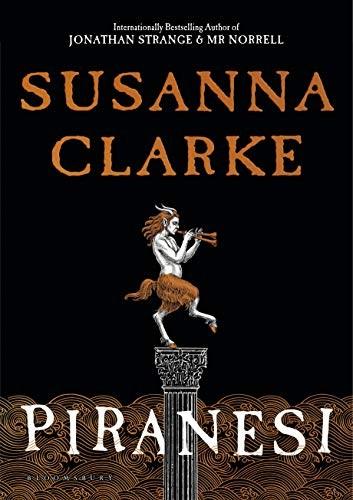 Piranesi (hardcover, 2020, Bloomsbury Publishing)