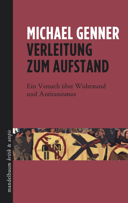 Verleitung zum Aufstand (German language, mandelbaum verlag)