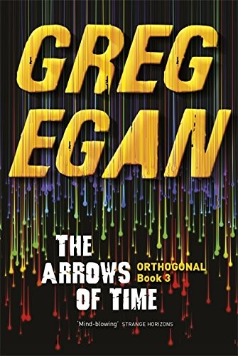 The Arrows of Time (paperback, 2013, Gollancz)