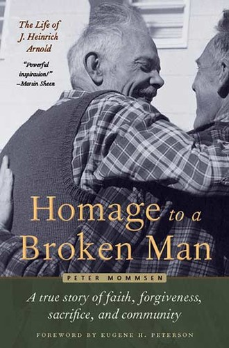 Homage to a broken man (2015, Plough Publishing House)