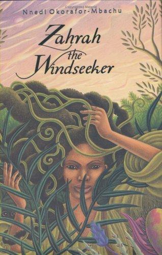 Zahrah the Windseeker (2005, Houghton Mifflin)