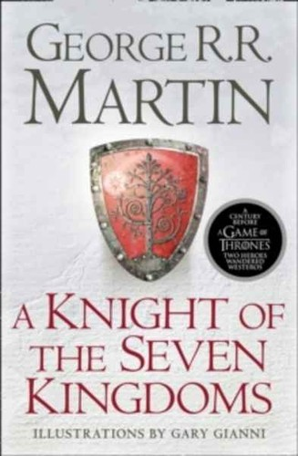 A Knigth of the Seven Kingdoms (2017, Harper Voyager)