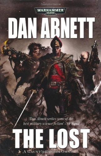 The Lost (Gaunt's Ghosts (Omnibus)) by Abnett, Dan (2010) Paperback (paperback, 2010, Black Library)