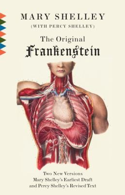 Frankenstein Or The Modern Prometheus The Original Twovolume Novel Of 18161817 From The Bodleian Library Manuscripts (2009, Vintage Books USA)
