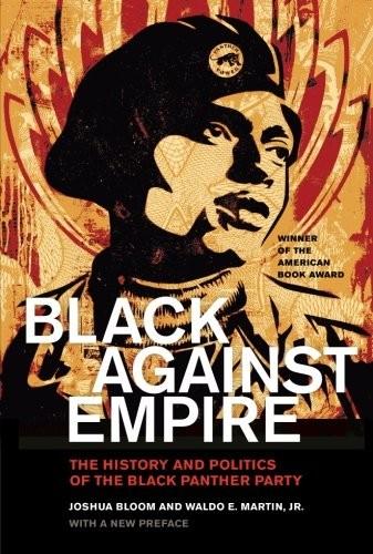 Black against Empire (2016, University of California Press)