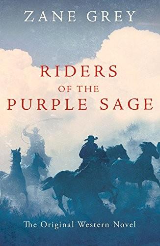 Riders of the Purple Sage (2015, Hesperus Press)