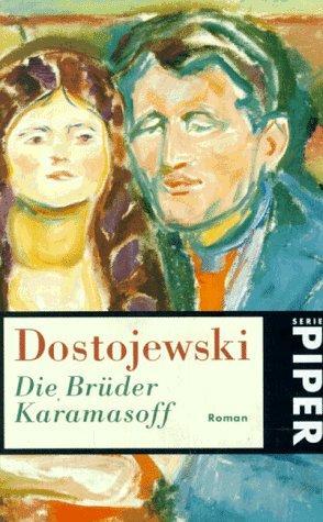 Die Brüder Karamasoff. (Paperback, German language, 1997, Piper)