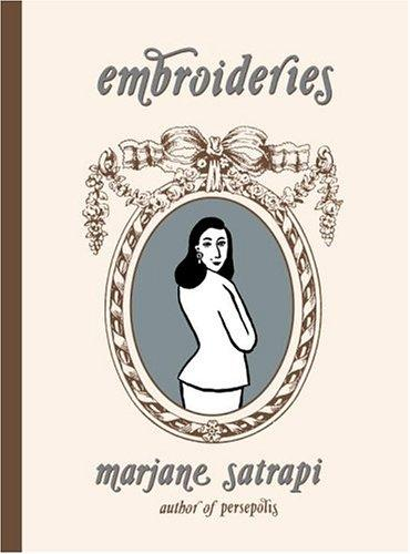 Embroideries (2005, Pantheon Books)