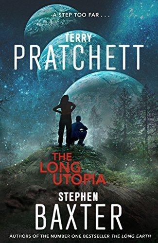 The Long Utopia (The Long Earth Book 4) (2015, Harper)