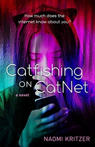 Catfishing on CatNet (paperback, 2021, Tor Teen)