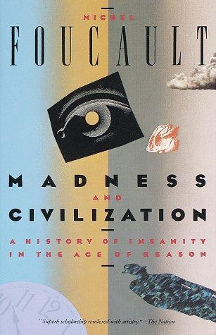 Madness and Civilization (Paperback, 1988, Vintage)