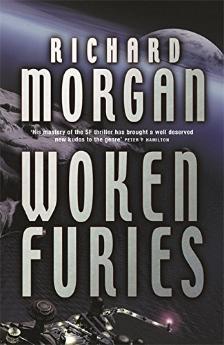 Woken Furies (hardcover, 2005, Victor Gollancz Ltd)