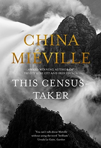 This Census-Taker (2016, Picador)