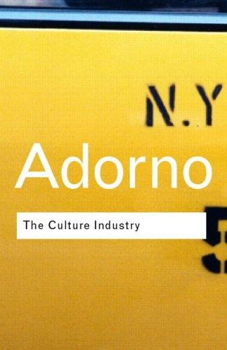 The culture industry (2001, Routledge)