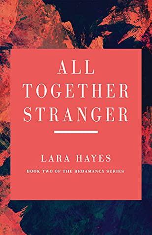 All Together Stranger (2020, Bella Books)
