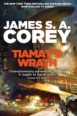 Tiamat's Wrath (Hardcover, 2019, Orbit Hachette Book Group)