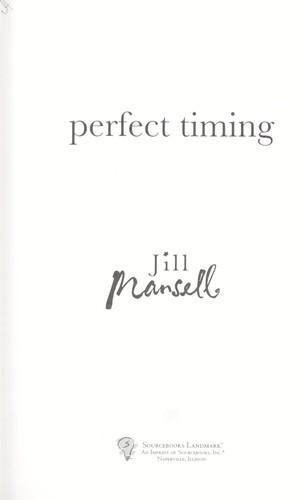Perfect timing (2009, Sourcebooks Landmark)