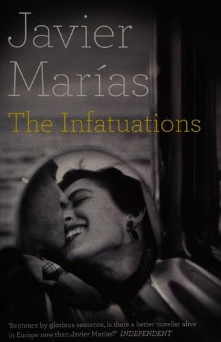 The infatuations (2013, Hamish Hamilton)