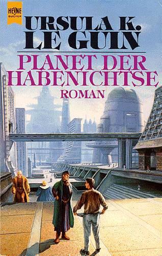 Planet der Habenichtse (Paperback, German language, 1976, Heyne)