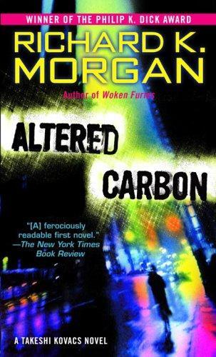Altered Carbon (2006, Del Rey)