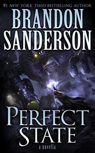 Perfect State (Kindle Single) (2015, Dragonsteel Entertainment, LLC)