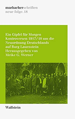 Ein Gipfel für Morgen (German language, 2021, Wallstein Verlag)