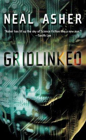 Gridlinked (Mass Market Paperback, 2004, Tor Science Fiction)