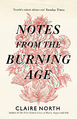 Notes from the Burning Age (2021, Orbit)