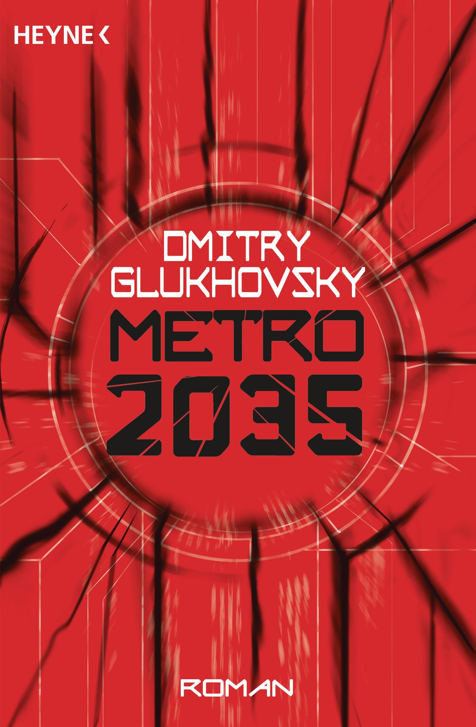 Metro 2035: Roman (2016, Heyne Verlag)