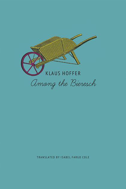 Among the Bieresch (2021, Seagull Books)