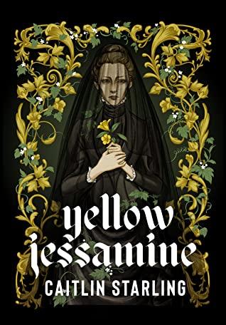 Yellow Jessamine (2020, Neon Hemlock Press)