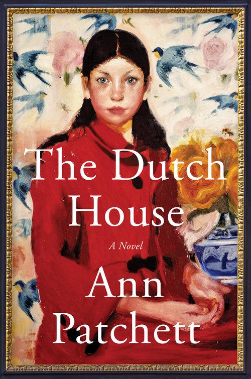 The Dutch House (2020, Harper)