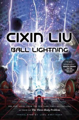 Ball Lightning (2018, Tor Books)