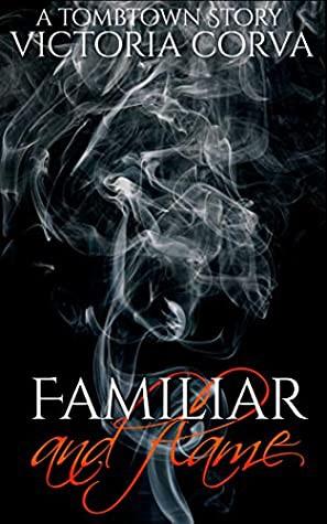 Familiar & Flame (2019, Witch Key Fiction)