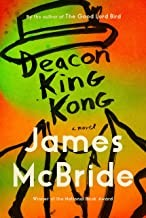 Deacon King Kong (2020, Riverhead Books, an imprint of Penguin Random House LLC)
