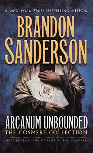 Arcanum Unbounded (mass market paperback, 2018, Tor Fantasy)