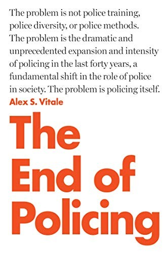 The End of Policing (paperback, 2018, Verso)