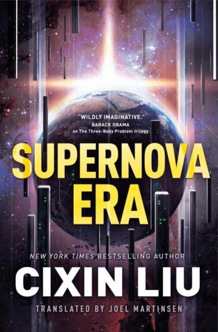 Supernova Era (Hardcover, 2019, A Tom Doherty Associates Book)
