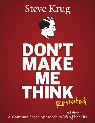 Don't Make Me Think, Revisited (Paperback, 2014, Pearson Education)