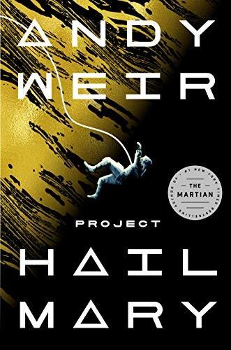 Project Hail Mary (hardcover, 2021, Ballantine Books)