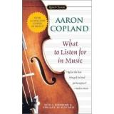 What to Listen for in Music (Paperback, 2002, Signet Classics)