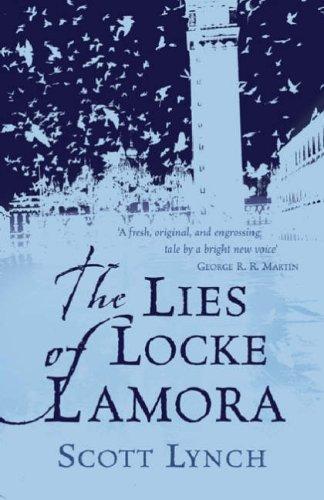 The Lies of Locke Lamora (2007, Gollancz)