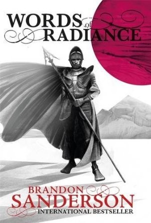 Words of Radiance (The Stormlight Archive, Book 2) (Paperback, 2014, Tor)